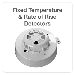 Go to Fixed Temperature & Rate of Rise Detectors